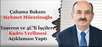 Çalışma Bakanı Mehmet Müezzinoğlu: 4/C Çalışanlarına Statü Koyacağız