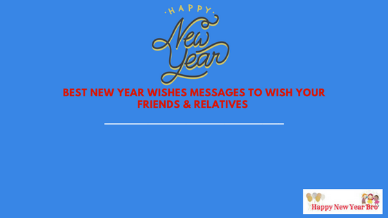 best new year wishes messages to wish your friends