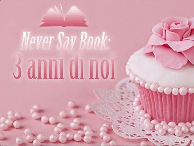 Never Say Book: 3 anni di noi