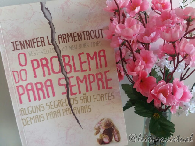 [Resenha] - O problema do para sempre - Jennifer L. Armentrout