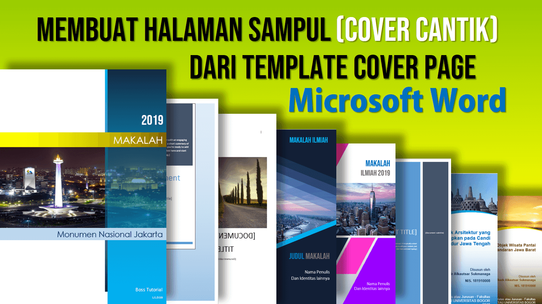 Cara Membuat Halaman Sampul dari Template Cover Page Microsoft Word - PAKAR TUTORIAL