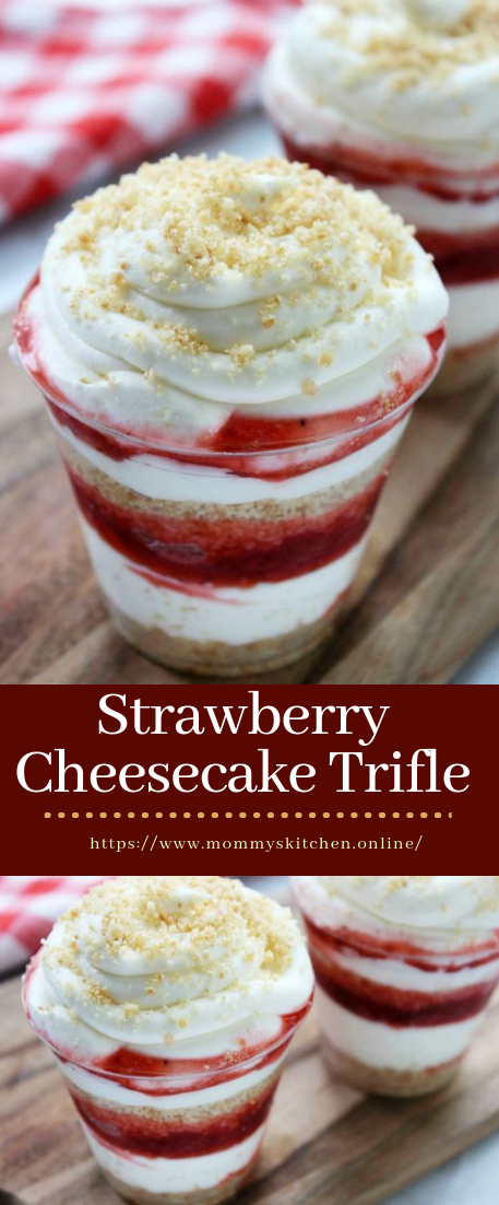 Strawberry Cheesecake Trifle #dessert #strawberryrecipe
