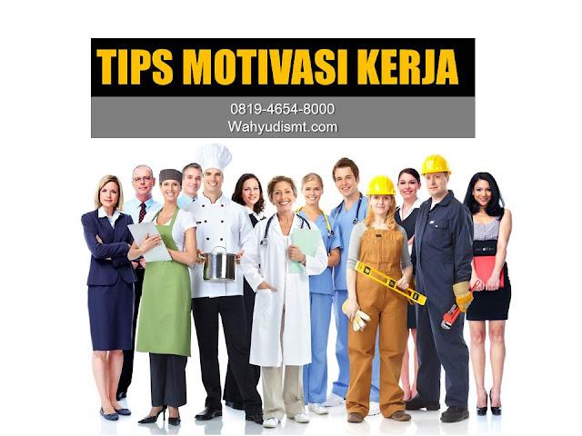 Tips Motivasi Kerja Karyawan, motivasi Karyawan, Motivator Karyawan