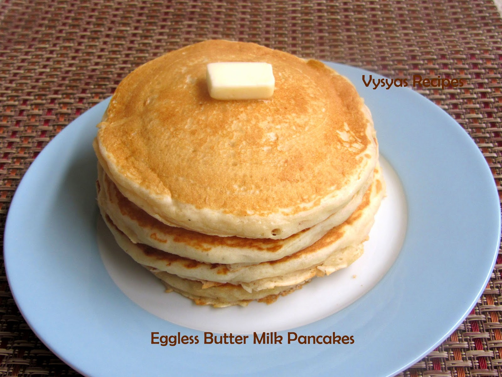 Eggless Butter Milk Pancakes