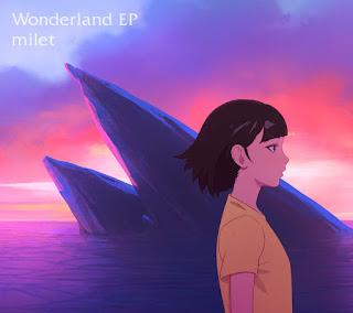 milet「Wonderland EP」Single - Birthday Wonderland ED