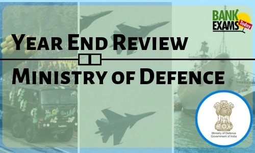 Year End Review: Ministry of Defence