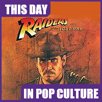 """Raiders of the Lost Ark"" debuted in theaters on June 12, 1981"