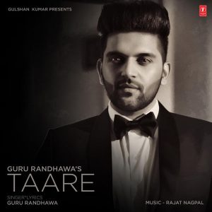 Taare – Guru Randhawa (2017)