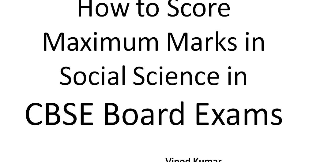 SocialScience4U: How to Score Maximum Marks in Social