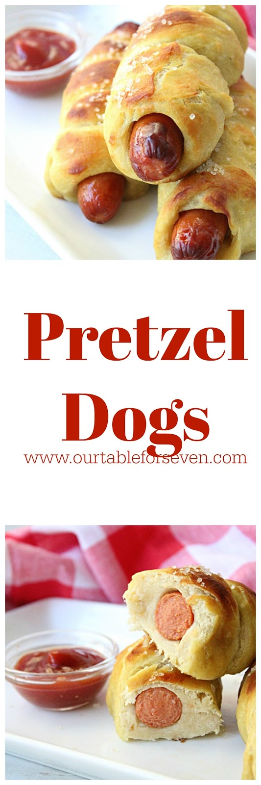 Pretzel Dogs from Table for Seven