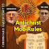 Chessboard Earth | Part #3 | Antichrist Mob Rules