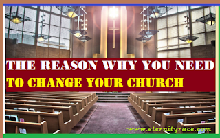 The Reason Why You Need To Change Your Church
