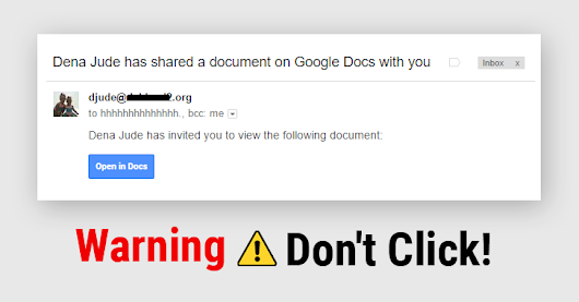 Warning! Don't Click that Google Docs Link You Just Received in Your Email