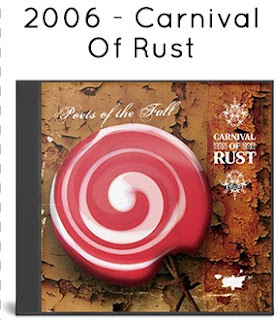 2006 - Carnival Of Rust