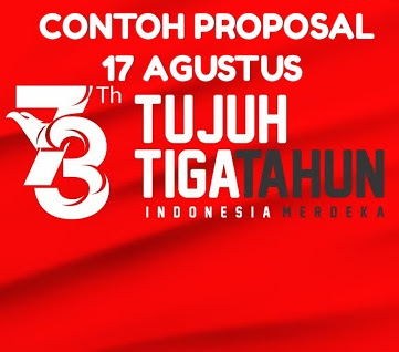 Contoh Proposal 17 Agustusan dan HUT RI