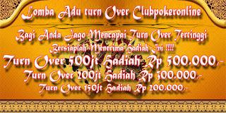 Mendingan eksklusif gabung di Clubpokeronline Info Adu Turn Over Harian Club Poker Online