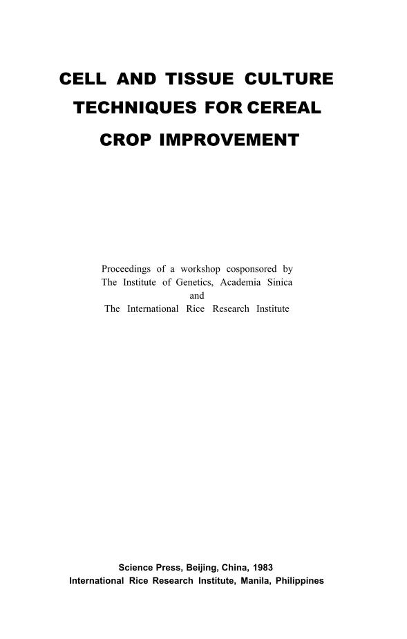 1983  IRRI  Cell and Tissue Culture Techniques for Cereal Crop