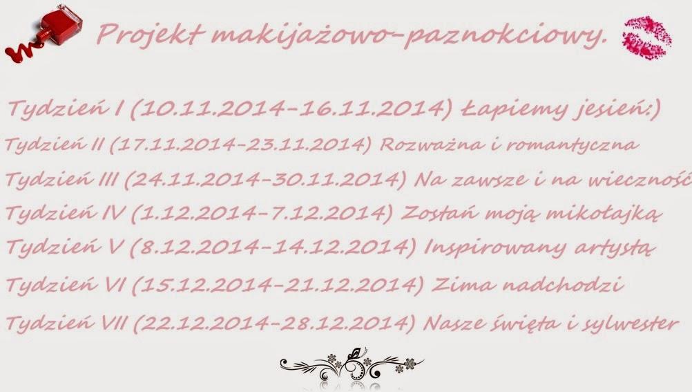 http://zakochanawkolorkach.blogspot.com/2014/11/projekt-makijazowo-paznokciowy-czyli.html