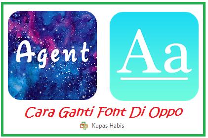 Cara Ganti Font Di Oppo A83, A37, A73, F5 Tanpa Menggunakan