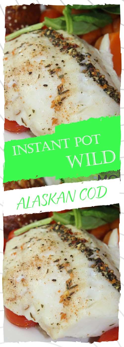 INSTANT POT WILD ALASKAN COD RECIPE