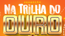 Promoção na Trilha do Ouro Griletto