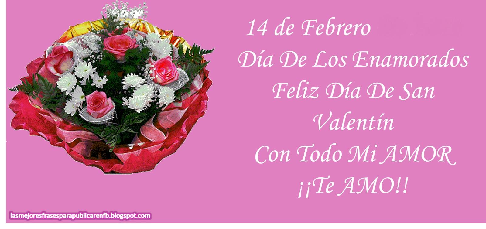Frases De San Valentn 14 De Febrero Da De Los Enamorados Feliz Da De San