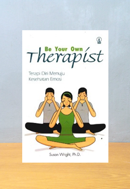 BE YOUR OWN THERAPIST, Susan Wrigt