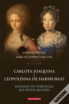 #Livros - Carlota Joaquina e Leopoldina de Habsburgo