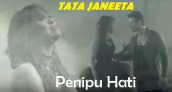 Download lagu Tata Janeeta Penipu hati mp3