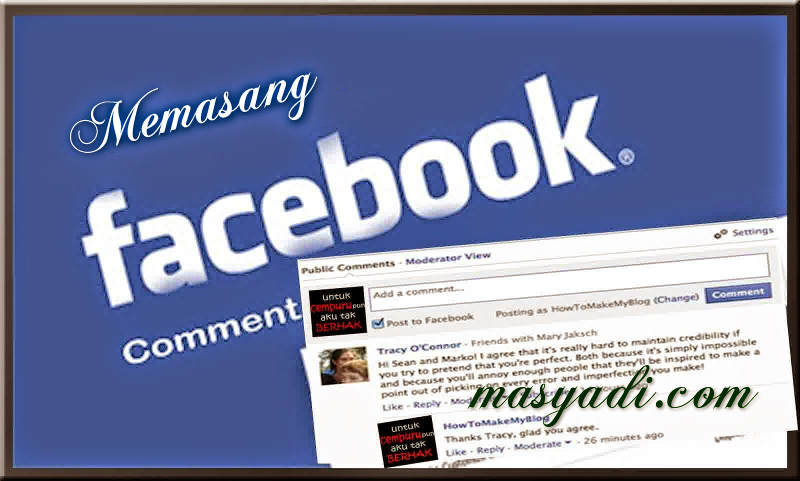 Tips Memasang Komentar Facebook di Blog Dengan Mudah
