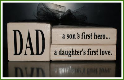 Dad - A Son's First Hero And A Daughter's First Love
