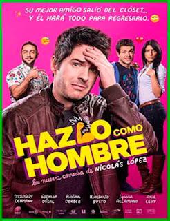 Hazlo como hombre (2017)   DVDRip Latino HD Mega