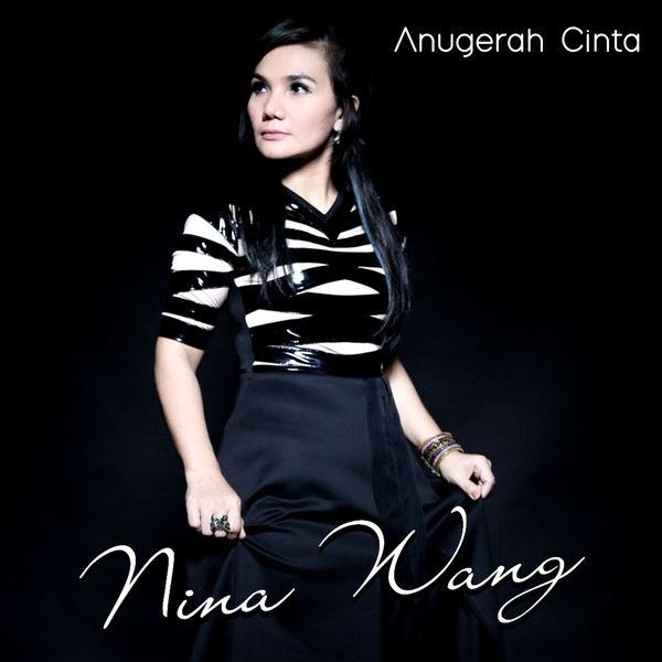 [Full Album] Download Lagu Nina Wang Album Anugerah Cinta (2016) (Mp3)