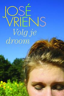 Volg je droom - Jose Vriens
