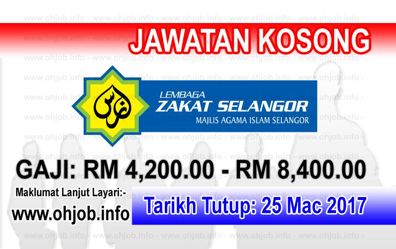Jawatan Kerja Kosong LZS - Lembaga Zakat Selangor logo www.ohjob.info mac 2017