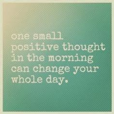Great Healthy Living Quote 68 One Small Positive Thought