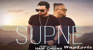 Supne Song Lyrics Harf Cheema