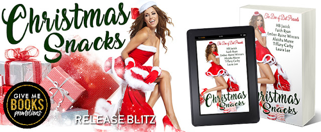 CHRISTMAS SNACKS Christmas Anthology #newrelease #nowavailable #mustread #theunratedbookshelf  @HB1085 @lauraleebooks @ember_winters @authorfaithryan @tiffany_carby @AleishaMAuthor @GiveMeBooksBlog