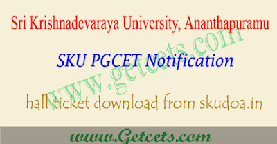 SKUCET hall tickets 2019 download,sku pgcet hall ticket 2019,skucet 2019 hall ticket download