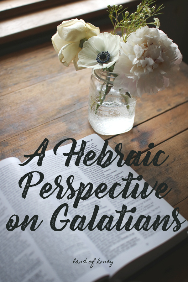 Hebraic Perspective on Galatians