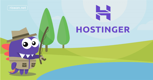 Hostinger, Penyedia Hosting Murah Berkualitas Dengan Peforma Terbaik