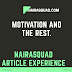 NAIRASQUAD ARTICLE EXPERIENCE : MOTIVATION BY GRACIOUS SAMMY