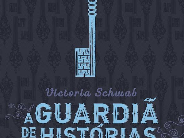 Resenha #311 - A Guardiã de Histórias - Victoria Schwab - Bertrand Brasil