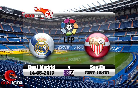 مشاهدة مباراة ريال مدريد وإشبيلية اليوم 14-5-2017 في الدوري الأسباني