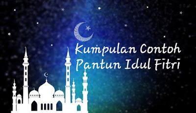 Contoh Pantun Idul Fitri 1440 Hijriyah Terbaru Tahun 2019