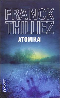 Atom[Ka] de Franck Thilliez