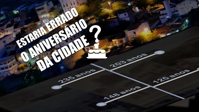 imagem com frase: Estaria errado o aniversário da cidade? e possiveis idades de Panelas-PE