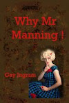 Why Mr. Manning!