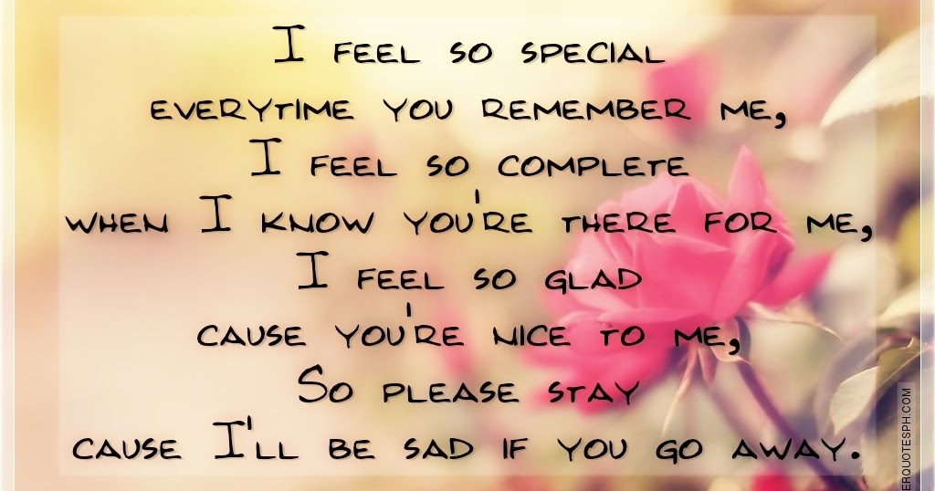 You Make Me Feel So Special Quotes: I Feel So Special Everytime You Remember Me