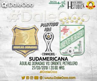 Águilas Doradas vs Oriente Petrolero - Copa Sudamericana - DaleOoo